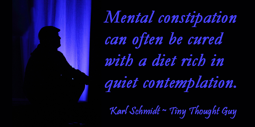 Mental Constipation